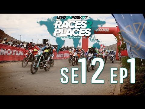Races to Places SE12 EP01 – Roof of Africa – Adventure Motorcycling Documentary Ft. Lyndon Poskitt