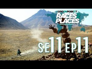 Races To Places SE11 EP11 – Adventure Motorcycling Documentary Ft. Lyndon Poskitt