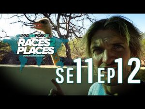 Races To Places SE11 EP12 – Adventure Motorcycling Documentary Ft. Lyndon Poskitt