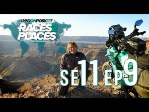Races to Places SE11 EP9 – Adventure Motorcycling Documentary Ft. Lyndon Poskitt