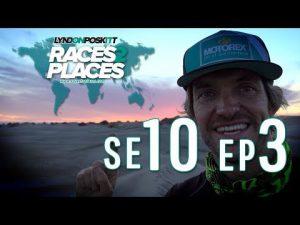 Races To Places SE10 EP03 – Adventure Travel Documentary Ft. Lyndon Poskitt