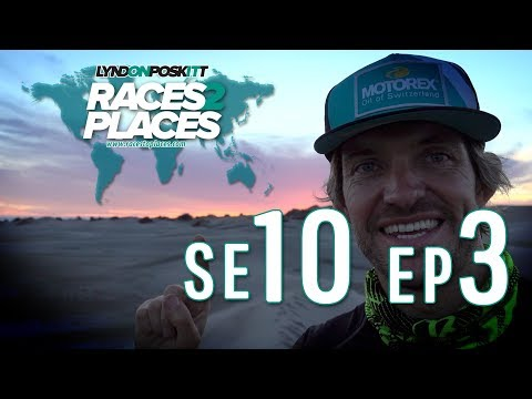 Races To Places SE10 EP03 – Adventure Travel Documentary Ft. Lyndon Poskitt