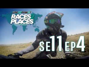 Races To Places SE11 EP4 – Adventure Motorcycling Documentary Ft. Lyndon Poskitt