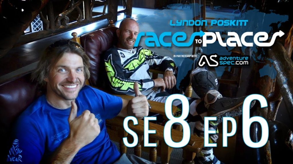 Adventure Motorcycling Documentary Races To Places SE8 EP6 Ft. Lyndon Poskitt