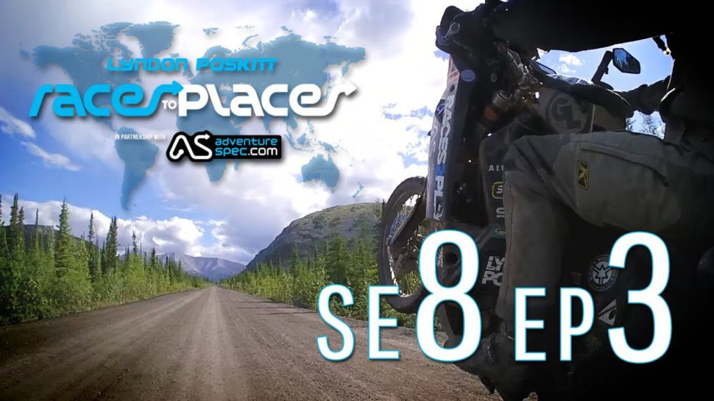 Adventure Motorcycling Documentary Races To Places SE8 EP3 Ft Lyndon Poskitt