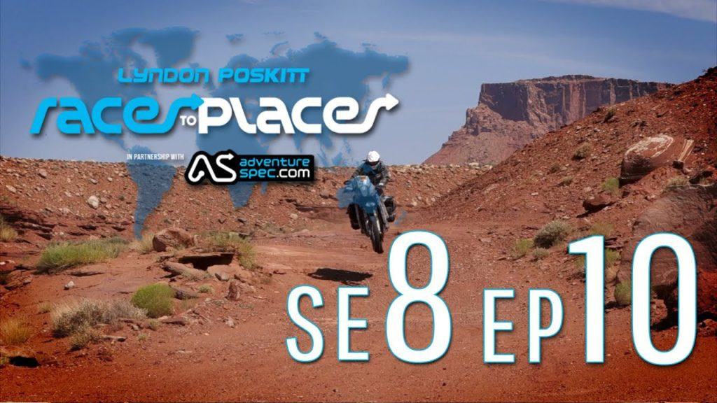 Adventure Motorcycling Documentary Races To Places SE8 EP10 Ft. Lyndon Poskitt