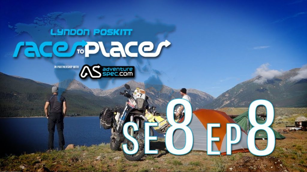 Adventure Motorcycling Documentary Races To Places SE8 EP8 Ft. Lyndon Poskitt
