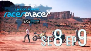 Adventure Motorcycling Documentary Races To Places SE8 EP9 Ft. Lyndon Poskitt