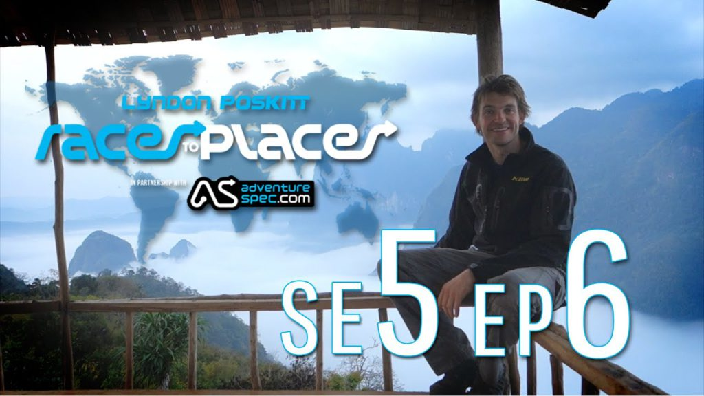 Adventure Motorcycling Documentary Races To Places SE5 EP6 Ft. Lyndon Poskitt