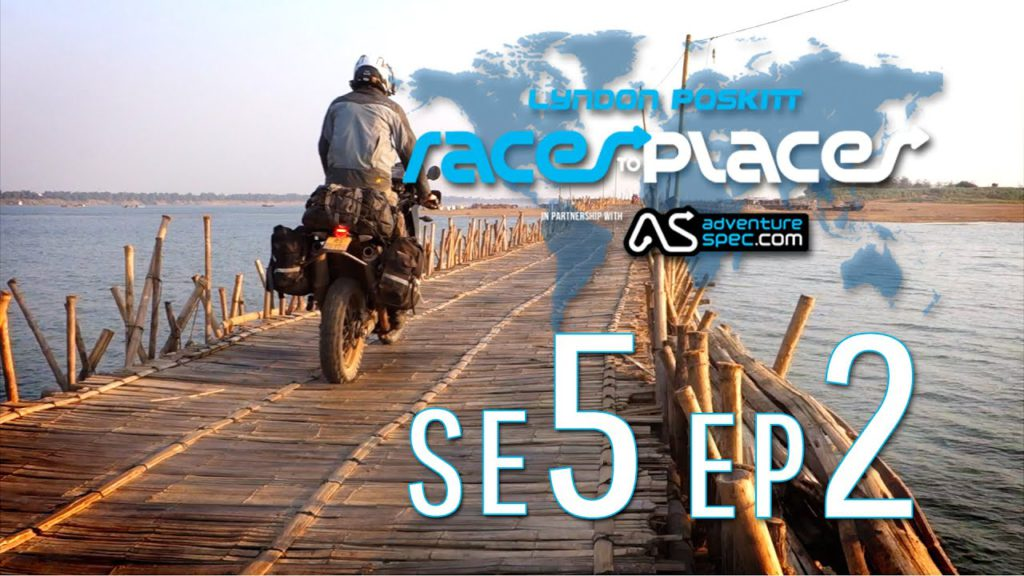 Adventure Motorcycling Documentary – Races To Places – SE5 EP2 Ft  Lyndon Poskitt