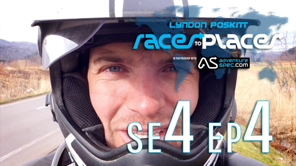 Adventure Motorcycling Documentary – Races To Places SE4 EP4 Ft  Lyndon Poskitt