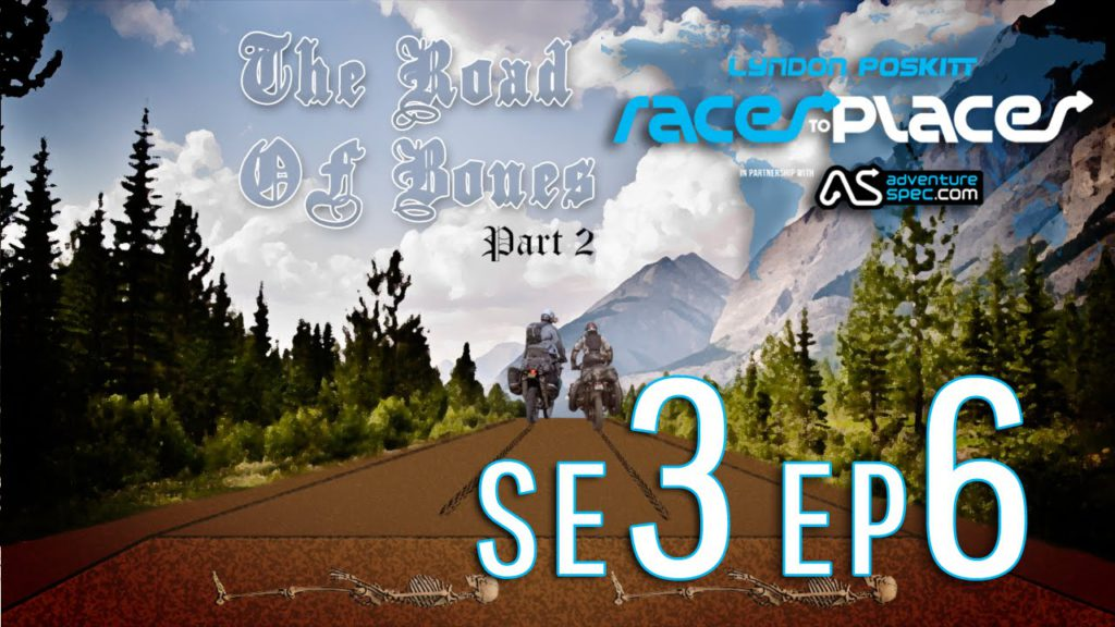 Adventure Motorcycling Documentary – Races To Places SE3 EP6 – The Road of Bones History