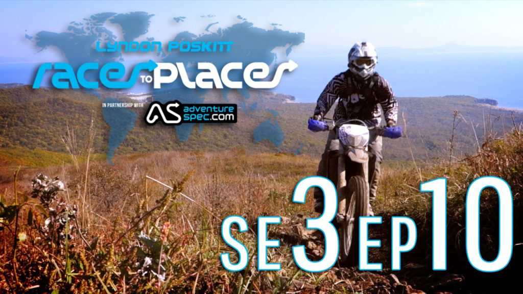 Adventure Motorcycling Documentary Races To Places SE3 EP10 Ft. Lyndon Poskitt