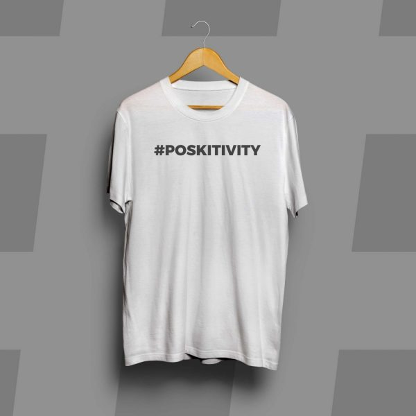 #POSKITIVITY T-Shirt…share the positive vibe!
